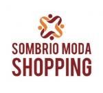 ASSOCIACAO VAREJISTA SOMBRIO MODA SHOPPING